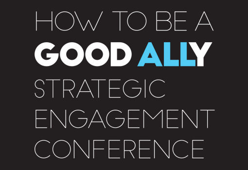Good Ally Conference, San Francisco